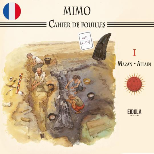 Mimo - Cahier de fouilles I