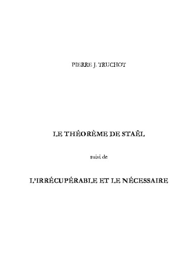 Le Théorème de Staël suivi de L'Irrécupérable et le nécessaire