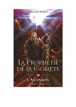 La Prophetie de la Comète - Livre I - Partie 1 avec couv