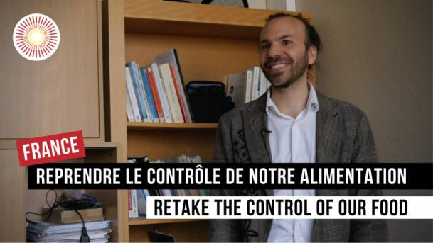 Europe Convergence — Interview | Reprendre le contrôle de notre alimentation : un désir commun ? / Retake the control of our food : a common desire ? | FRANCE
