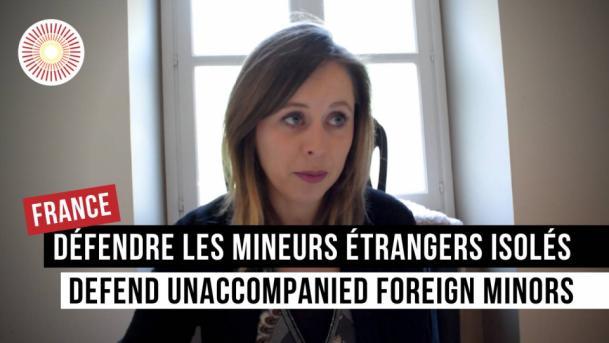 Europe Convergence — Interview   Défendre les mineurs étrangers isolés / Defend unaccompanied foreign minors   FRANCE