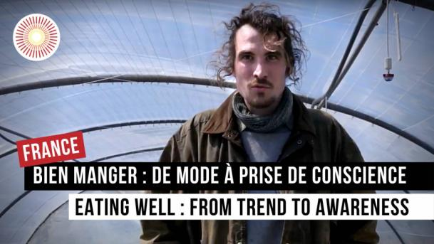 Europe Convergence — Interview | Bien manger : de mode à prise de conscience / Eating well : from trend to awarness | FRANCE