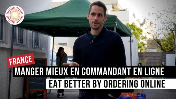 Europe Convergence — Interview | Manger mieux en commandant en ligne / Eat better by ordering online | FRANCE