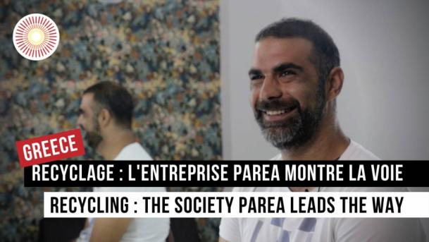 Europe Convergence — Interview | Recyclage : l'entreprise Parea montre la voie / Recycling : the company Parea leads the way | GREECE